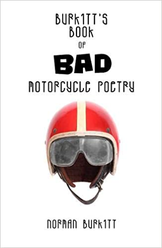 Burkitt's Book of Bad Motorcycle Poetry - Old King Cole Publishing
